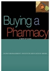 Buying A Pharmacy: A