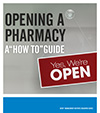"Opening a Pharmacy: A ""How to"" Guide"