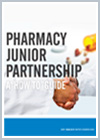 Pharmacy Junior Partnership: A How-to Guide